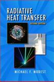 Radiative Heat Transfer, Modest, Michael F., 0125031637
