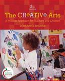 The Creative Arts : A Process Approach for Teachers and Children, Edwards, Linda Carol, 0137151632