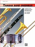 Yamaha Band Ensembles, Bk 1, John Kinyon and John O'Reilly, 0739001639