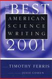 The Best American Science Writing 2001, Timothy Ferris, 0066211646