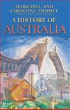 A History of Australia, Peel, Mark and Twomey, Christina, 0230001645