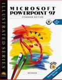 Microsoft PowerPoint 97 - Illustrated Standard Edition, Beskeen, David W., 0760061645