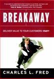Breakaway, Charles L. Fred, 0787961647