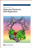 Molecular Themes in DNA Replication, , 0854041648