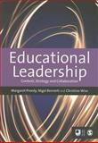 Educational Leadership : Context, Strategy and Collaboration, , 1446201643