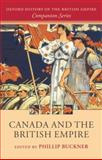 Canada and the British Empire, , 019927164X