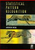 Statistical Pattern Recognition, Webb, Andrew R., 0340741643