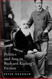 Politics and Awe in Rudyard Kipling's Fiction, Havholm, Peter, 0754661644