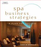 Spa Business Strategies : A Plan for Success, D'Angelo, Janet, 1401881645