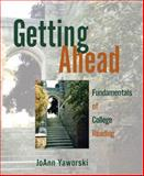 Getting Ahead : Fundamentals of College Reading (with MyReadingLab), Yaworski, JoAnn, 0321471644