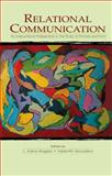 Relational Communication : An Interactional Perspective to the Study of Process and Form, , 0415761646