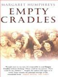 Empty Cradles, Margaret Humphreys, 055214164X