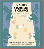 Inquiry, Argument, and Change : A Rhetoric with Readings, Krieger, Barbara Jo and Saint-Amand, Paul G., 0757551645
