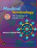 Medical Terminology : The Language of Health Care, Blackboard Brochure, Willis, Marjorie C., 0781761646