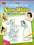 How to Draw Disney's Snow White and the Seven Dwarfs, Walter Foster, 1560101644