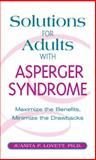 Solutions for Adults with Asperger's Syndrome, Juanita P. Lovett, 1592331645