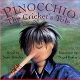 Pinocchio : The Cricket's Tale, Stanley, Sara, 1855391643