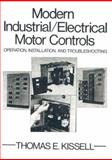 Modern Industrial Electrical Motor Controls 1st Edition