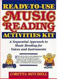 Ready-to-Use Music Reading Activities Kit, Loretta Mitchell, 0137561644