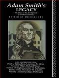 Adam Smith's Legacy, , 0415061644
