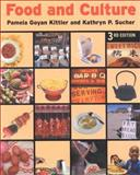 Food and Culture, Sucher, Kathryn P. and Kittler, Pamela G., 0534551645