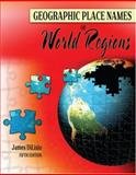 Geographic Place Names of World Regions, Dilisio, James E., 075754164X