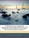 A History of the American Revolution, John Neal and Paul Allen, 1143851641