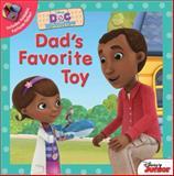 Doc Mcstuffins Dad's Favorite Toy, Disney Book Group, 1484721640
