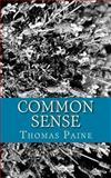 Common Sense by Thomas Paine, Thomas Paine, 1493701649