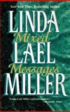 Mixed Messages, Linda Lael Miller, 1551661640