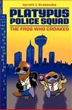 Platypus Police Squad, Jarrett J. Krosoczka, 0062071645