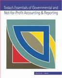 Today's Essentials of Governmental and Not-for-Profit Accounting and Reporting, Martin, Susan Work and West, Ellen N., 0324111649