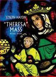 """""""Theresa"""" Mass in Full Score, Joseph Haydn, 0486411648"""
