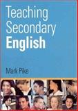 Teaching Secondary English 9780761941644