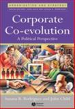 Corporate Co-Evolution : A Political Perspective, Rodrigues, Suzana, 1405121645