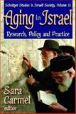 Aging in Israel : Research, Policy and Practice, , 1412811643