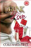 Drunk in Love, Tiece M, 149751164X