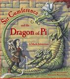 Sir Cumference and the Dragon of Pi, Cindy Neuschwander, 1570911649