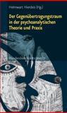 Der Gegenübertragungstraum in der Psychoanalytischen Theorie und Praxis, Hierdeis, Helmwart, 3525401647