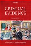 Criminal Evidence, Roberts, Paul and Zuckerman, Adrian, 0199231648