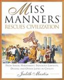 Miss Manners Rescues Civilization, Judith Martin, 0517701642