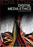 Digital Media Ethics, Ess, Charles, 0745641644