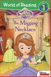 World of Reading: Sofia the First the Missing Necklace, Disney Book Group and Lisa Ann Marsoli, 1423171640