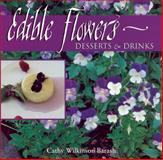 Edible Flowers, Cathy Wilkinson Barash, 1555911641