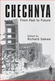 Chechnya : From Past to Future, , 184331164X