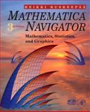 Mathematica Navigator : Mathematics, Statistics and Graphics, Ruskeepaa, Heikki, 0123741645