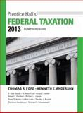 Prentice Hall's Federal Taxation 2013 Comprehensive, Pope, Thomas R. and Anderson, Kenneth E., 0132891646