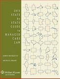 State by State Guide to Managed Care Law 2011e, Buckley, John F., 0735591644