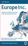 Europe Inc : Regional and Global Restructuring and the Rise of Corporate Power, Balanya, Belen and Doherty, Ann, 074532164X
