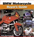BMW Motorcycle Buyer's Guide, Mark Zimmerman, 0760311641
